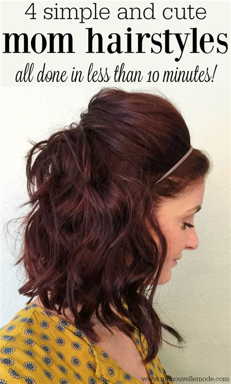 easy mom hairstyles ideas  pinterest quick