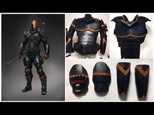 how to make deathstroke armour youtube With deathstroke armor template