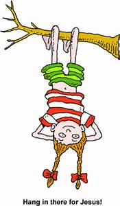 Image: hanging upside down - Hang in there for Jesus ...