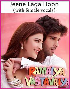 Jeene Laga Hoon (With Female Vocals) -Ramaiya Vastavaiya