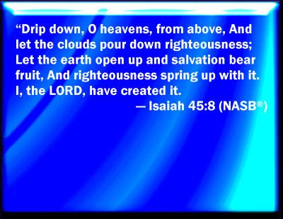 Bible Verse Powerpoint Slides for Isaiah 45:8