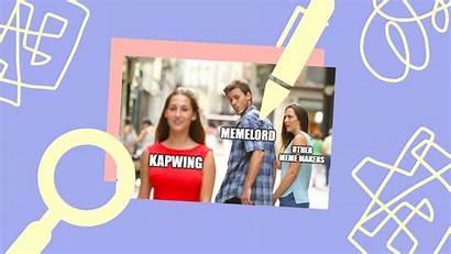 Meme Memes Without Templates Kapwing