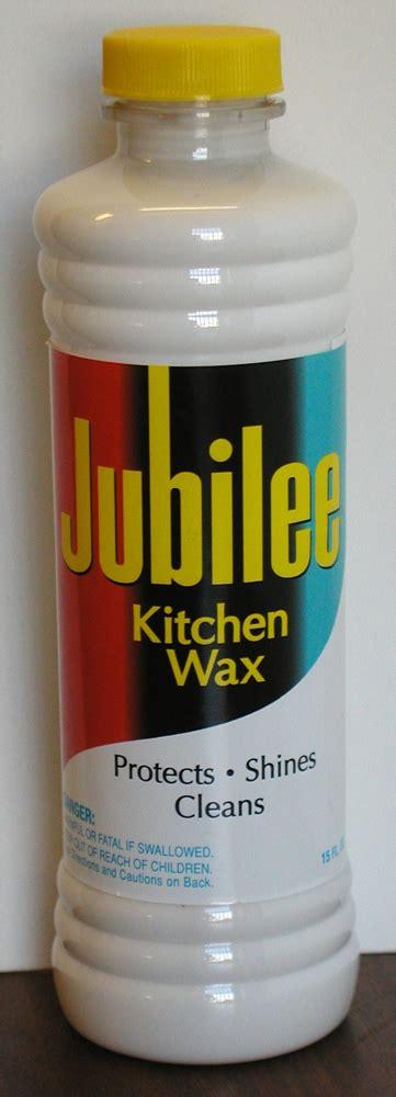 jubilee kitchen wax jubilee kitchen wax