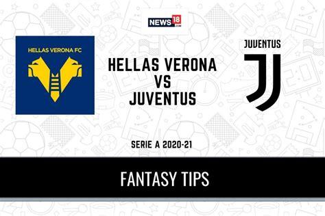VER vs JUV Dream11 Predictions, Serie A 2020-21 Verona vs ...