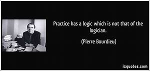 Pierre Bourdieu... Pierre Dansereau Quotes