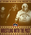 Wrestling With the Past   Place to Be Nation   The Only ...