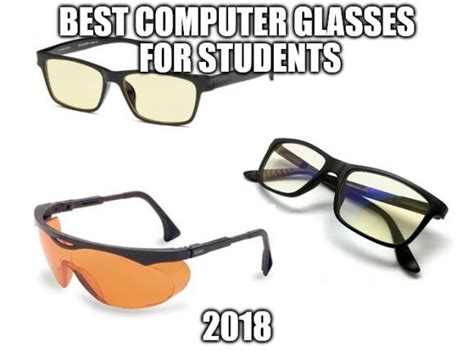 glasses to protect eyes from blue light best computer glasses for students 2018 protect your eyes