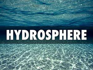 Notes on Hydrosphere