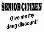Image result for funny Senior Citizen discount