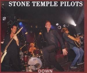 Down : Stone Temple Pilots