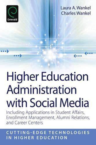 higher education administration  social media