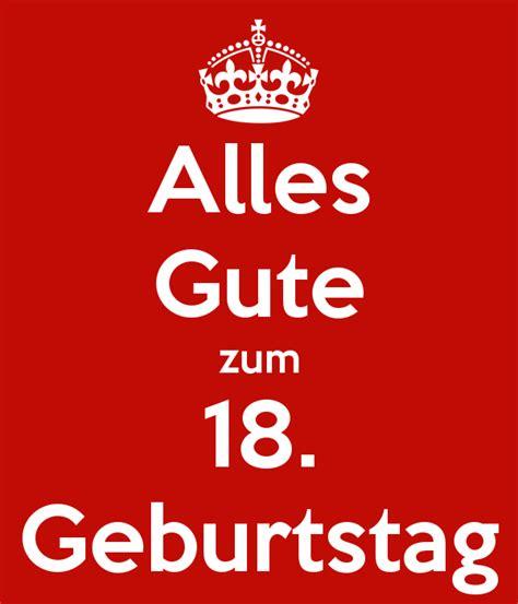 gute geburtstagsgeschenke zum 18 alles gute zum 18 geburtstag poster mortl keep calm o matic