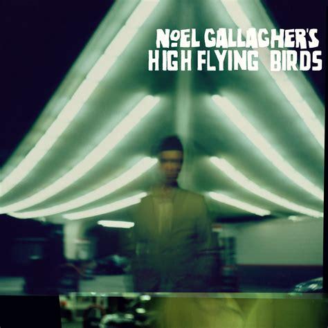 Burnagebyburnage 193 Lbum Noel Gallagher S High Flying Birds