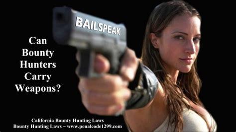 california bounty hunting license youtube