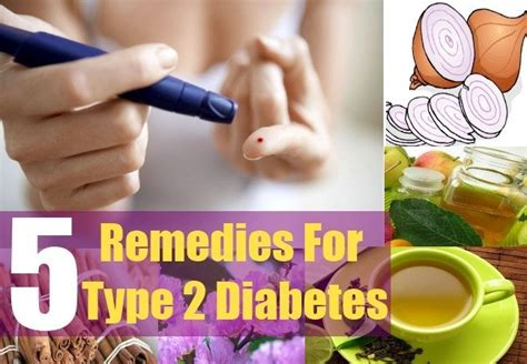 home remedies  type  diabetes natural treatments