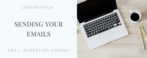 Email Marketing Course by Email Marketing Course Day 4 Sending Your Emails
