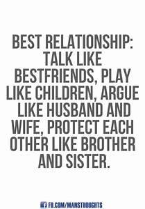 Talk like best friends, play like children, argue like ...