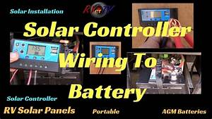 Rv Solar Controller Wiring To A 12volt Battery   Rv Solar Panel  Rv Solar Off Grid Battery