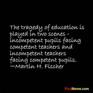 Education Quote... Incompetent Teacher Quotes