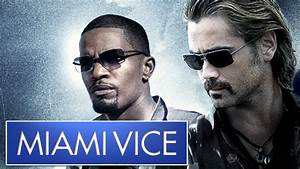 Miami Vice Movie 39The Hardest Film Project I39ve Ever Worked On39