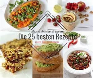 Salatbox Zum Mitnehmen : vegan zum mitnehmen 25 gesunde pflanzenbasierte rezepte ~ A.2002-acura-tl-radio.info Haus und Dekorationen