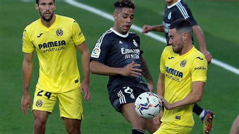 Villarreal-Real Madrid: resultado, goles y resumen del ...