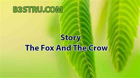 write  story   fox   crow bstru  fox