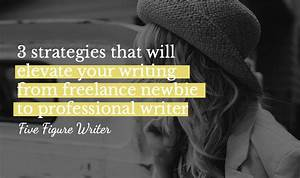3 Strategies That Will Elevate Your Writing from Freelance ...