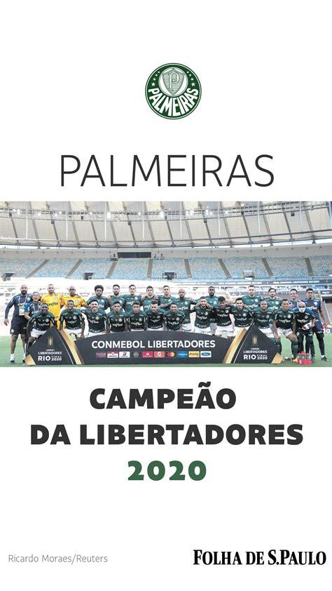 Baixe pôster do Palmeiras campeão da Libertadores de 2020 ...