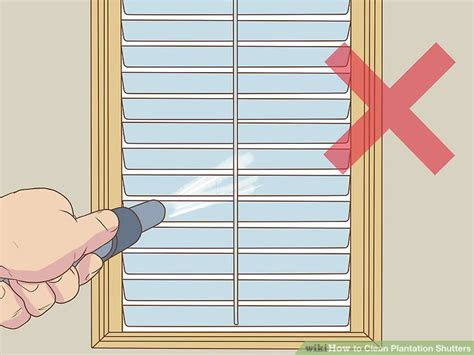 how to clean plantation shutters 3 ways to clean plantation shutters wikihow 7220