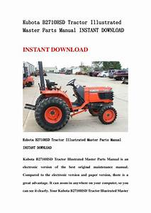 Kubota B2710 Hsd Tractor Illustrated Master Parts Manual Instant Down U2026