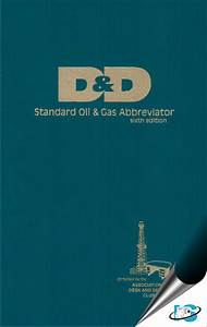 D D Standards Oil Gas Abbreviator 6th Edition With
