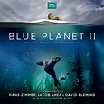 Blue Planet II (Original Television Soundtrack) by Jacob ...