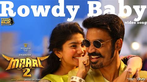 Rowdy Baby (video Song)