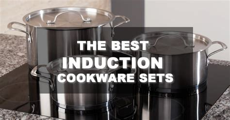 induction cookware sets buyers guide  reviews april