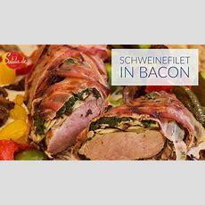 Schweinefilet Im Speckmantel Mit Champignons Und Spinat