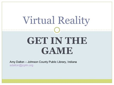 Virtual Reality  Get In The Game