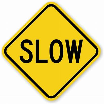 Slow Sign Traffic Signs Driving Slower 1311