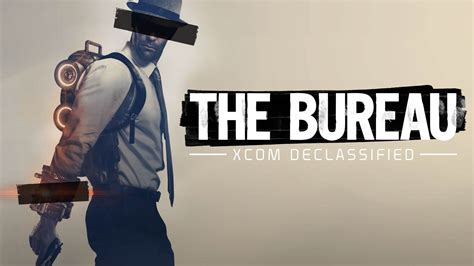 pc bureau gaming 39 the bureau xcom declassified 39 should been a