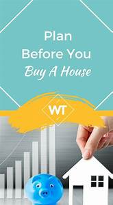 Plan To Buy A Home  These Tips And Guide Will Be Handy
