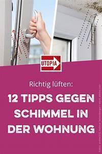 Schimmel In Wohnung Was Tun : richtig l ften 12 tipps gegen schimmel in der wohnung ~ Watch28wear.com Haus und Dekorationen
