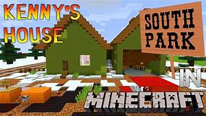 Minecraft South Park Kenny McCormick House Tour YouTube