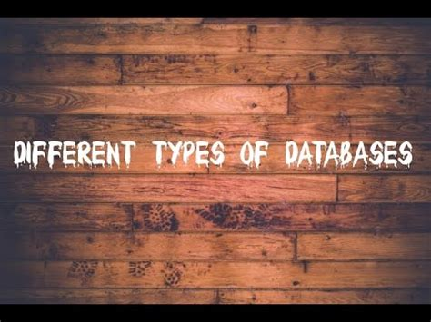Different Types Databases Youtube