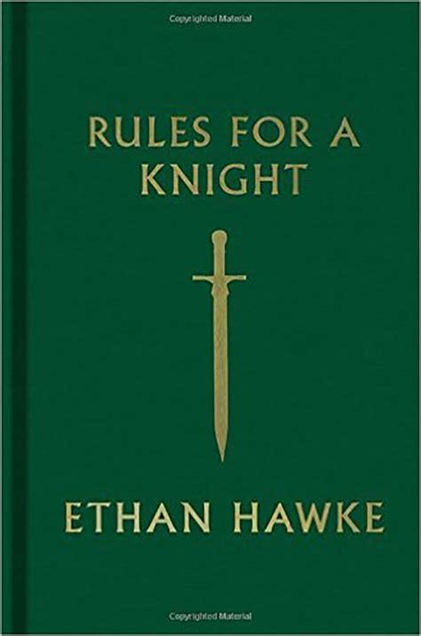 book summary rules   knight  ethan hawke