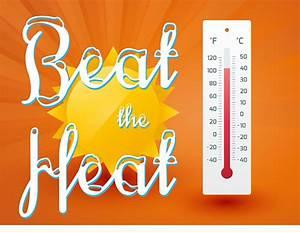 Essay on beat the heat
