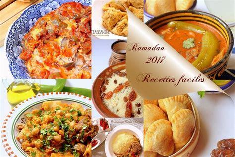 id馥 de cuisine facile idée recette ramadan 2017 facile recettes faciles recettes rapides de djouza