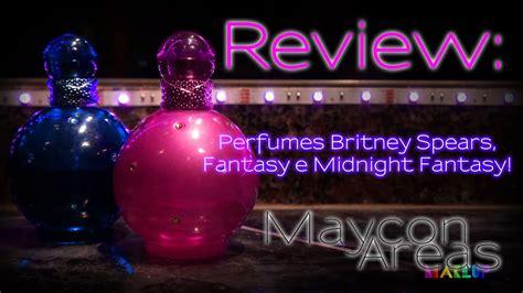 review britney fantasy  midnight fantasy youtube