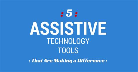 assistive technology tools   making  difference