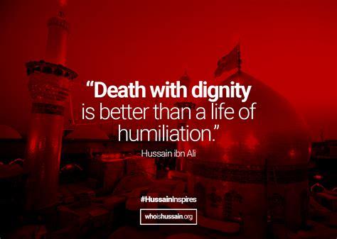 Quote By Imam Hussain #ashura