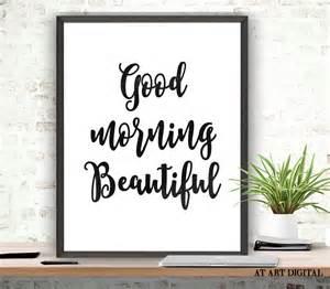 Good Morning Gorgeous Wall Art
